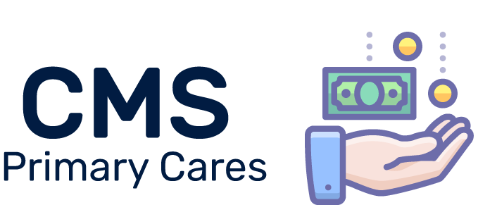 What is CMS Primary Cares?